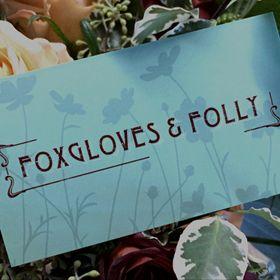 Foxgloves & Folly LLC