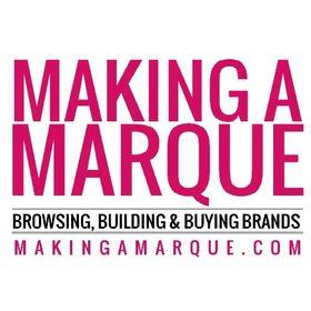 Making a Marque