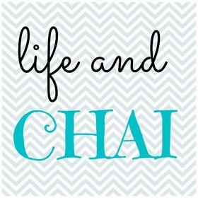 life and chai