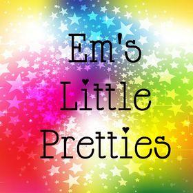 Em's Little Pretties