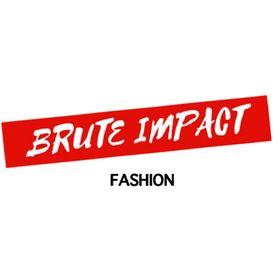 Brute Impact Fashion