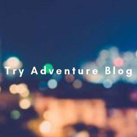 Try Adventure Blog