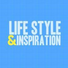 Lifestyle Inspiration