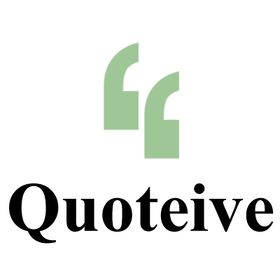 Quotes by Quoteive.com
