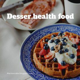 Desserts ,health Food