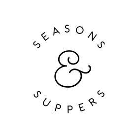 Seasons & Suppers