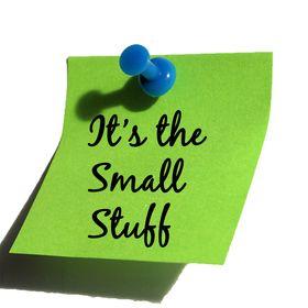 It's the Small Stuff
