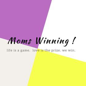Moms Winning