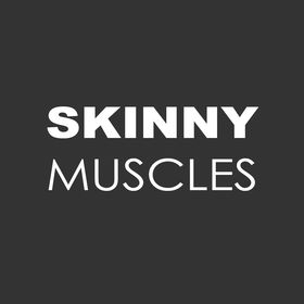 Skinny Muscles