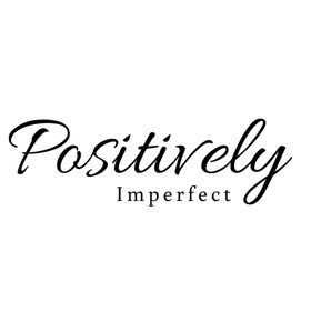 Positively Imperfect