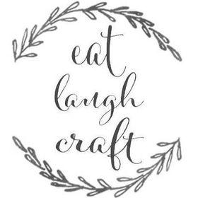 Eat Laugh Craft