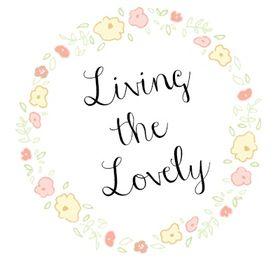 Living the Lovely