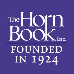 The Horn Book: Heralding the best in children's and YA books since 1924.