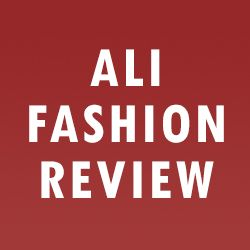 Ali Fashion Review