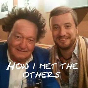 How I Met The Others