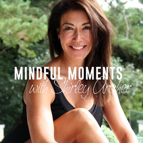 Shirley Archer Mindfulness, Meditation, Fitness & Wellness Tips