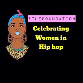 The Foundation of Women In Hip Hop