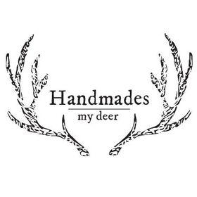Handmades my deer