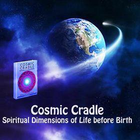 Cosmic Cradle, Spiritual Dimensions of Life before Birth