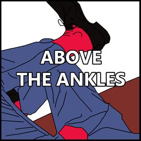 Above The Ankles