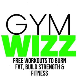 Gym Wizz- Fat Loss-Workouts-Build Muscle-Nutrition-Exercise