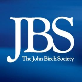 The John Birch Society....  Constitution Freedom Fighters