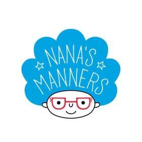 Nana's Manners