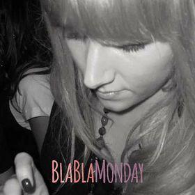 blablamonday
