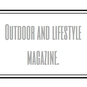 Outdoor and Lifestyle Magazine