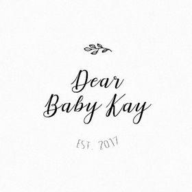 Dear Baby Kay