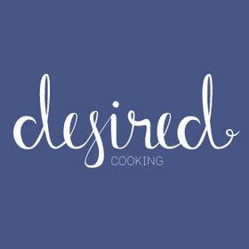 Desired Cooking