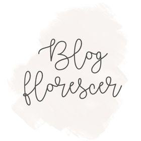 Blog Florescer ❥