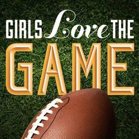 Girls Love The Game