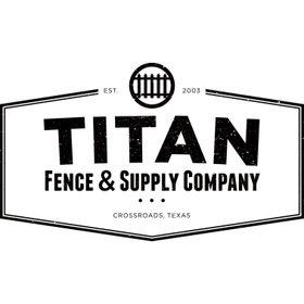 Titan Fence & Supply Company