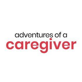 Adventures of a Caregiver