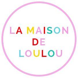 Marrylor | La maison de Loulou