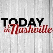Today In Nashville