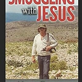 Smuggling With Jesus