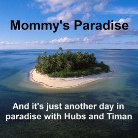 Mommy's Paradise