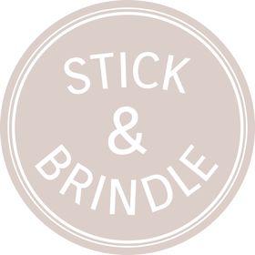 Stick & Brindle
