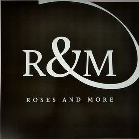 Roses & More