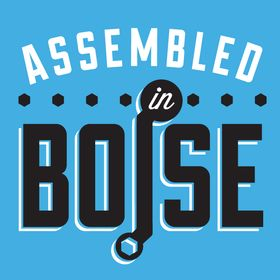 Assembled in Boise