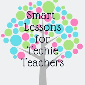 Smart Lessons for Techie Teachers ~ creative TPT lessons