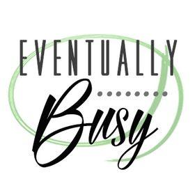 Eventually Busy