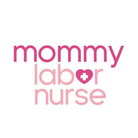 Mommy Labor Nurse | L&D RN