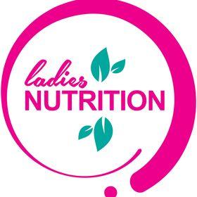 Ladies Nutrition • Fitness, Food & Health