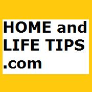 HOME and LIFE TIPS