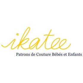 Ikatee Sewing patterns / Patrons de couture