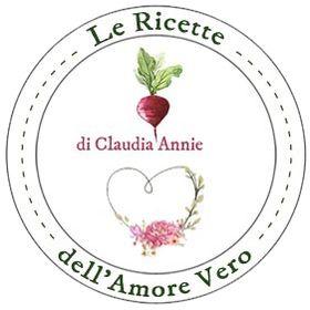 Le ricette dell'Amore Vero (di Claudia Annie)