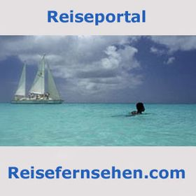 Reisefernsehen.com - travel portal / Reise-Portal
